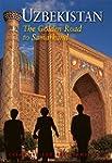 Uzbekistan: The Golden Road to Samarkand