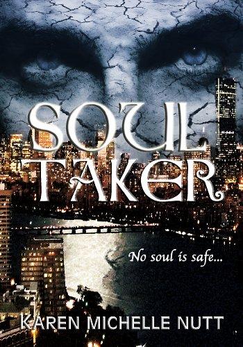 Karen Michelle Nutt - Soul Taker (English Edition)