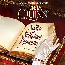 The Secrets of Sir Richard Kenworthy (       UNABRIDGED) by Julia Quinn Narrated by Rosalyn Landor