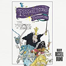 The Pied Piper of Hamelin: Russell Brand's Trickster Tales (       UNABRIDGED) by Russell Brand Narrated by Russell Brand