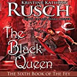 The Black Queen: Black Throne, Book 1 (       UNABRIDGED) by Kristine Kathryn Rusch Narrated by Peter Ganim
