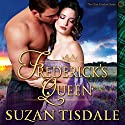 Frederick's Queen: The Clan Graham Series Audiobook by Suzan Tisdale Narrated by Brad Wills