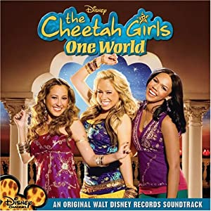 Cheetah Girls:  One World Soundtrack