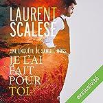 Je l'ai fait pour toi | Laurent Scalese