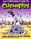 Image of The Cartoon Guide to Chemistry (Cartoon Guide Series)