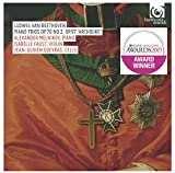 Beethoven: Piano Trios Op.70 No.2 & Op.97 'Archduke' (Faust, Melnikov, Queyras) Winner of the BBC Music Magazine Chamber Award 2015