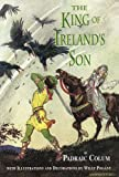 The King of Ireland's Son (0486297225) by Colum, Padraic