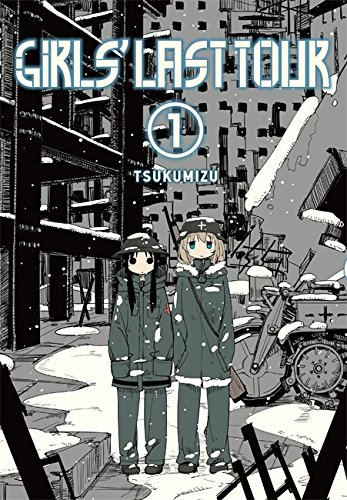Girls' Last Tour, Vol. 1 (Tapa Blanda)