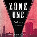 Zone One Audiobook by Colson Whitehead Narrated by Beresford Bennett