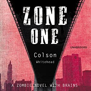 Zone One | [Colson Whitehead]