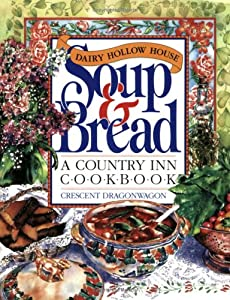 "Cover of ""Dairy Hollow House Soup & Bread..."