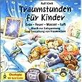 Snoezelen. Traumstunden für Kinder. CD: Musik zur Entspannung und Gestaltung von Traumreisen