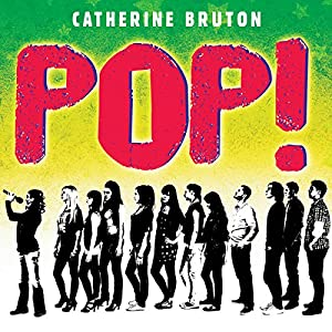 Pop! | [Catherine Bruton]
