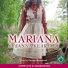 Mariana (       UNABRIDGED) by Susanna Kearsley Narrated by Carolyn Bonnyman