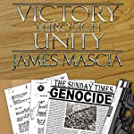 Victory Through Unity | James Mascia