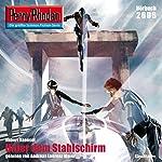 Unter dem Stahlschirm (Perry Rhodan 2606) | Hubert Haensel