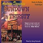 Sundown in Thirsty | Andrew Dequasie