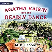 Agatha Raisin and the Deadly Dance: An Agatha Raisin Mystery, Book 15 | M. C. Beaton