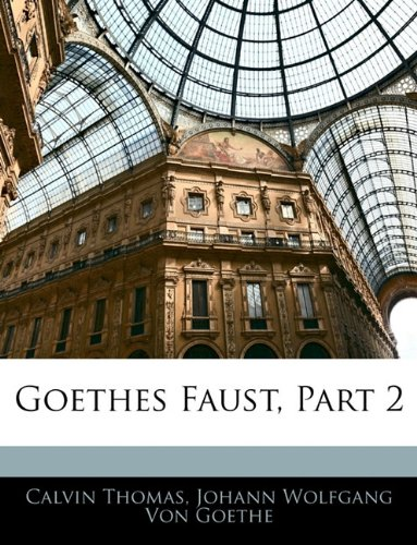 Goethes Faust, Part 2