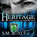 Heritage: Book 3 of the Grimoire Saga Audiobook by S. M. Boyce Narrated by Kara Kovacich Stewart
