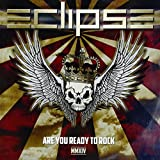 Are You Ready To Rock - Mmxiv (Bonus Track/Remastered) by ECLIPSE