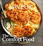 Saveur New American Comfort Food by The editors of Saveur Magazine and James Oseland