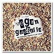 Vegan Guerilla: Die Revolution beginnt in der K�che