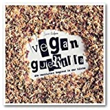 """Vegan Guerilla: Die Revolution beginnt in der K�chevon """"Sarah Kaufmann"""""""