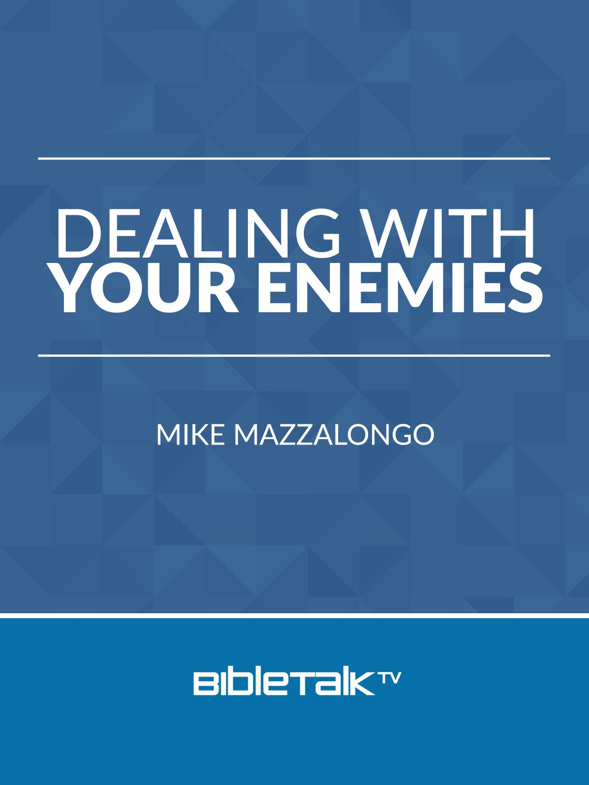Dealing with your Enemies