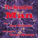 The Sensitive Man | Poul Anderson