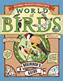img - for National Wildlife Federation's World of Birds: A Beginner's Guide book / textbook / text book