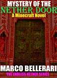 Mystery of the Nether Door: A Minecraft Novel (The Endless Nether Series Book 2)