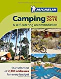 Michelin Camping France 2015 (Michelin Camping Guides)