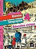Histoire-Géographie et Education Civique 4ème éd 2011 - Fiches d'activités