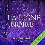 La ligne noire | Jean-Christophe Grangé