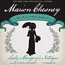 Lady Margery's Intrigue: The Royal Series, Book 13 (       UNABRIDGED) by M. C. Beaton Narrated by Vanessa Benjamin