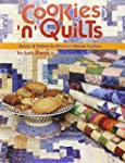 Cookies 'N' Quilts: Recipes and Patte...