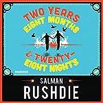 Two Years Eight Months and Twenty-Eight Nights | Salman Rushdie