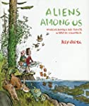 Aliens Among Us: Invasive Animals and...