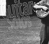 Guitar Solos by Fred Frith (2003-03-18)