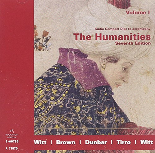 Audio Compact Disc to Accompany The Humanities Seventh Edition Volume I