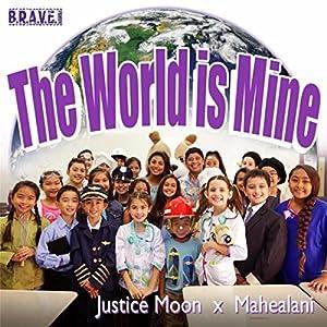 The World Is Mine (feat. Mahealani)