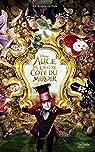 Alice, de L'autre côté du miroir - Le roman du film par Godeau