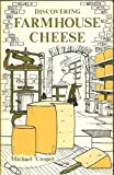 Discovering farmhouse cheese (Discovering series ; 238) (085263417X) by Cooper, Michael
