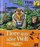 Gabi Neumayer Frag doch mal ... die Maus! - Tiere aus aller Welt