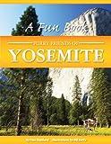 Furry Friends Of Yosemite (Awani Press Publication)