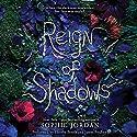 Reign of Shadows Hörbuch von Sophie Jordan Gesprochen von: Phoebe Strole, James Fouhey