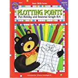 Plotting Points - Fun Holiday and Seasonal Graph Art (Basic Skills Series)