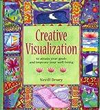 Creative Visualization (0760727635) by Nevill Drury