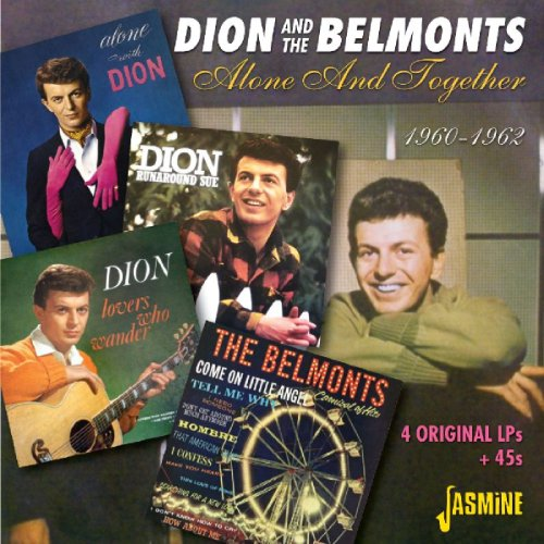Dion & The Belmonts - Alone And Together 1960-1962 - Four Original LPs + 45s [ORIGINAL RECORDINGS REMASTERED] 2CD SET